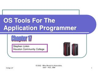 OS Tools For The Application Programmer
