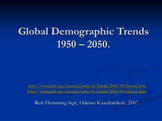 Global Demographic Trends 1950   2050.