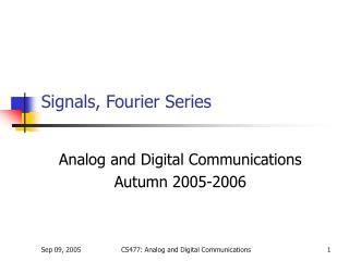 Signals, Fourier Series