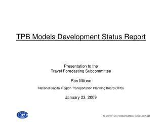 TPB Models Development Status Report