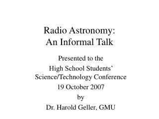 Radio Astronomy: An Informal Talk