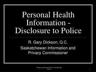 Personal Health Information - Disclosure to Police