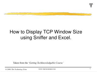 How to Display TCP Window Size using Sniffer and Excel.