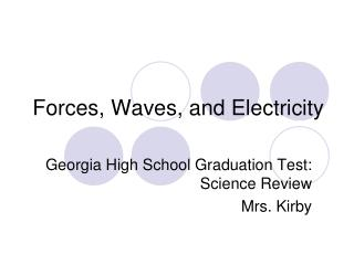 Forces, Waves, and Electricity