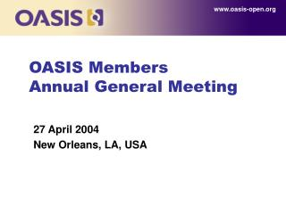 OASIS Members  Annual General Meeting