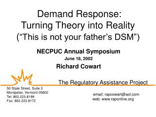 Demand Response: Turning Theory into Reality  This is not your father s DSM