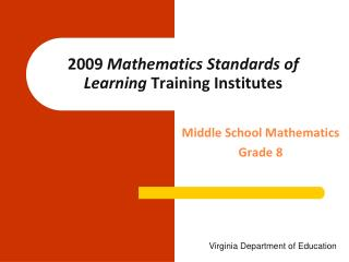 2009 Mathematics Standards of Learning Training Institutes