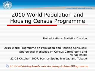 Workshop on Census Cartography and Management - October 2007