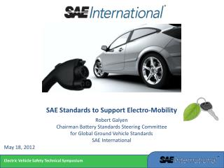 SAE Standards to Support Electro-Mobility