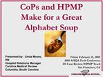 CoPs and HPMP  Make for a Great Alphabet Soup