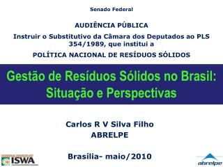 Gest o de Res duos S lidos no Brasil: Situa  o e Perspectivas