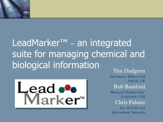 LeadMarker    an integrated suite for managing chemical and biological information