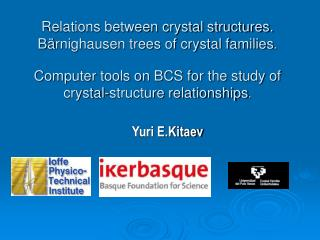 Relations between crystal structures. B rnighausen trees of crystal families.   Computer tools on BCS for the study of c