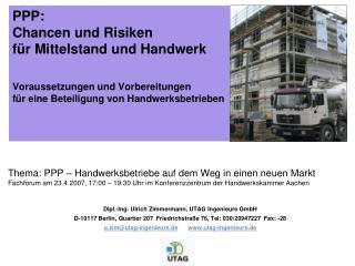PPP:   Chancen und Risiken f r Mittelstand und Handwerk  Voraussetzungen und Vorbereitungen  f r eine Beteiligung von Ha