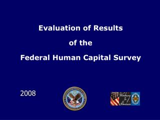 Addresses Three Human Capital Assessment and Accountability Framework HCAAF Systems