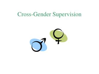Cross-Gender Supervision