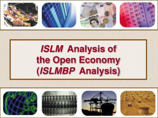 ISLM  Analysis of the Open Economy ISLMBP  Analysis
