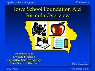Iowa School Foundation Aid Formula Overview