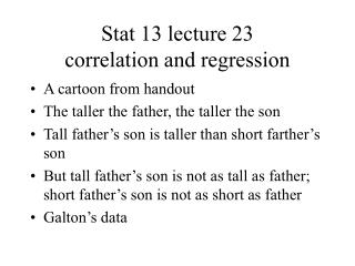Stat 13 lecture 23 correlation and regression