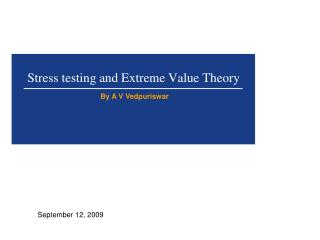 Stress testing and Extreme Value Theory
