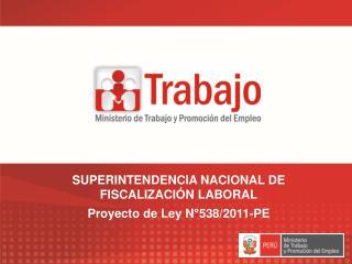 SUPERINTENDENCIA NACIONAL DE FISCALIZACI N LABORAL