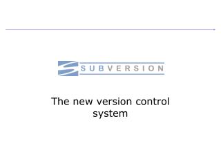 The new version control system