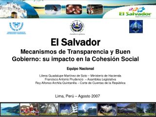 El Salvador Mecanismos de Transparencia y Buen Gobierno: su impacto en la Cohesi n Social