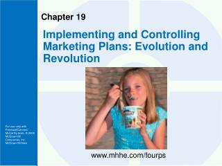 Implementing and Controlling Marketing Plans: Evolution and Revolution