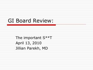 GI Board Review: