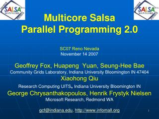 Multicore Salsa Parallel Programming 2.0