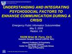 UNDERSTANDING AND INTEGRATING PSYCHOSOCIAL FACTORS TO ENHANSE COMMUNICATION DURING A CRISIS
