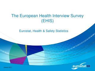 The European Health Interview Survey EHIS