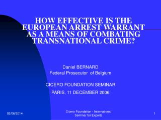 HOW EFFECTIVE IS THE EUROPEAN ARREST WARRANT AS A MEANS OF COMBATING TRANSNATIONAL CRIME