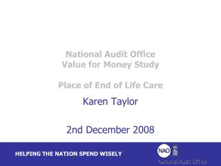 National Audit Office  Value for Money Study  Place of End of Life Care