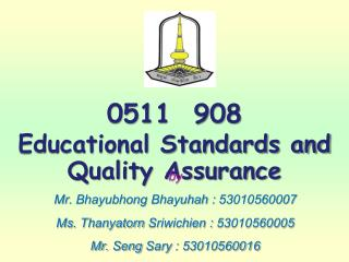 0511  908 Educational Standards and Quality Assurance