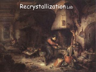 Recrystallization Lab