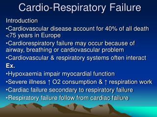 Cardio-Respiratory Failure