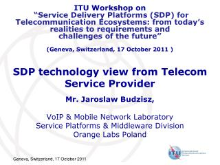 SDP technology view from Telecom Service Provider