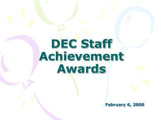 DEC Staff Achievement Awards