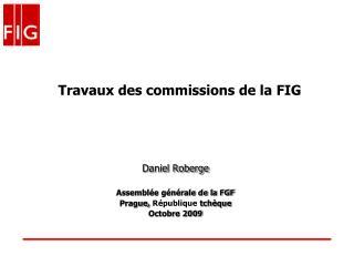 Travaux des commissions de la FIG