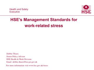HSE s Management Standards for work-related stress