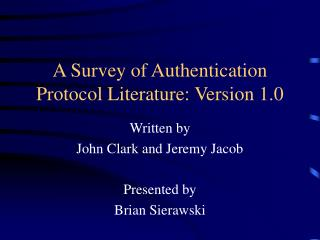 A Survey of Authentication Protocol Literature: Version 1.0