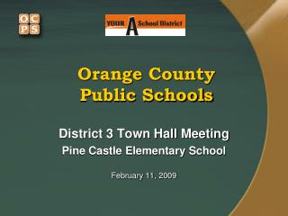 Orange County Public Schools District 3 Town Hall Meeting