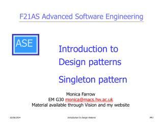 Introduction to     Design patterns     Singleton pattern