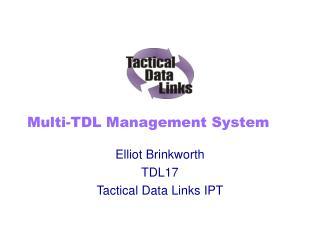 Multi-TDL Management System