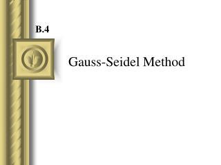 Gauss-Seidel Method