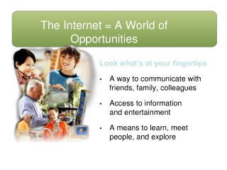 The Internet  A World of Opportunities