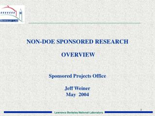NON-DOE SPONSORED RESEARCH   OVERVIEW