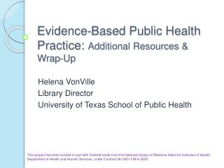 Evidence-Based Public Health Practice: Additional Resources  Wrap-Up
