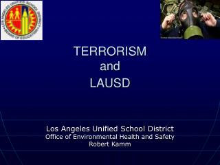 Terrorism and LAUSD PowerPoint Presentation